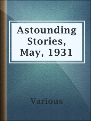 cover image of Astounding Stories, May, 1931