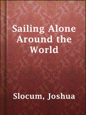 cover image of Sailing Alone Around the World