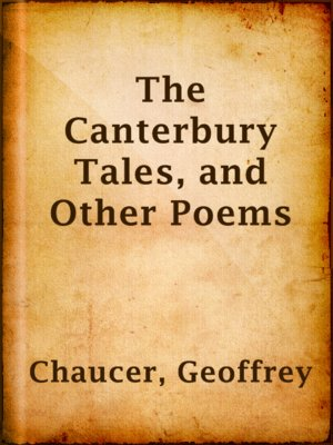 cover image of The Canterbury Tales, and Other Poems