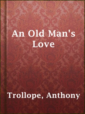 cover image of An Old Man's Love