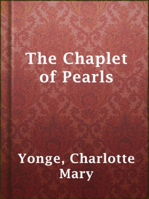 cover image of The Chaplet of Pearls