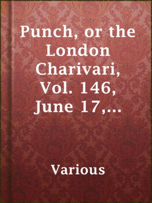 cover image of Punch, or the London Charivari, Vol. 146, June 17, 1914