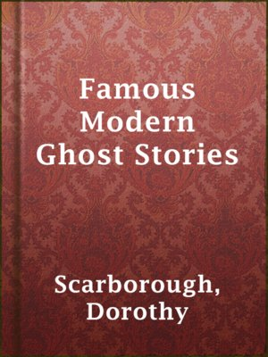cover image of Famous Modern Ghost Stories