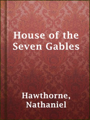 cover image of House of the Seven Gables