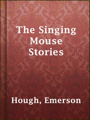 cover image of The Singing Mouse Stories