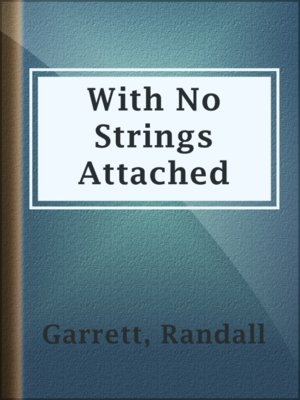 cover image of With No Strings Attached
