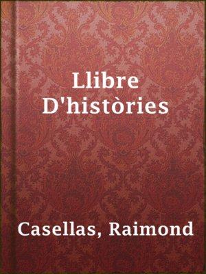 cover image of Llibre D'històries