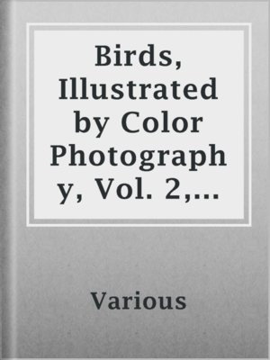 cover image of Birds, Illustrated by Color Photography, Vol. 2, No. 4