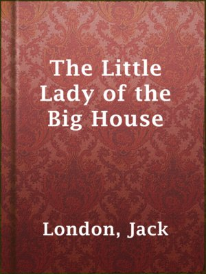 cover image of The Little Lady of the Big House