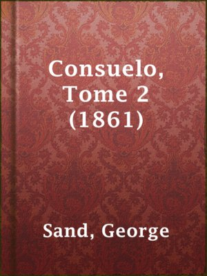 cover image of Consuelo, Tome 2 (1861)