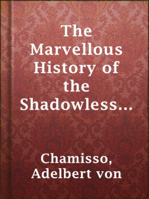 cover image of The Marvellous History of the Shadowless Man and The Cold Heart