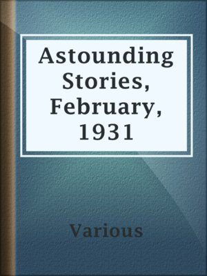 cover image of Astounding Stories, February, 1931