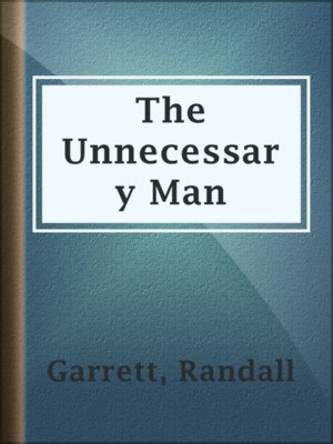 cover image of The Unnecessary Man