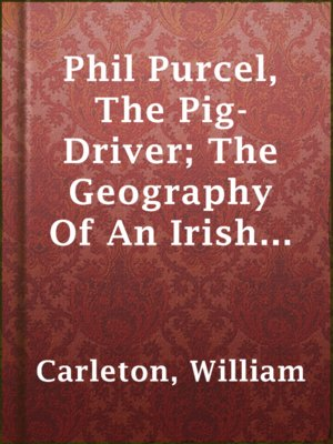 cover image of Phil Purcel, The Pig-Driver; The Geography Of An Irish Oath; The Lianhan Shee