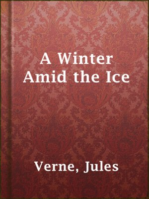 cover image of A Winter Amid the Ice