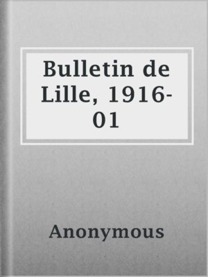 cover image of Bulletin de Lille, 1916-01
