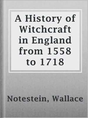 cover image of A History of Witchcraft in England from 1558 to 1718
