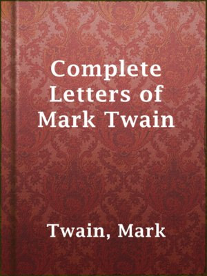 cover image of Complete Letters of Mark Twain