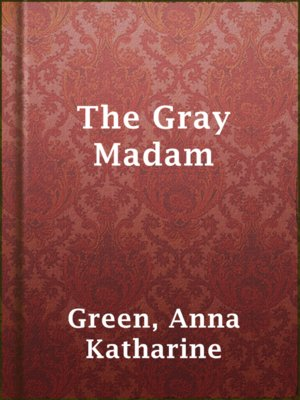 cover image of The Gray Madam