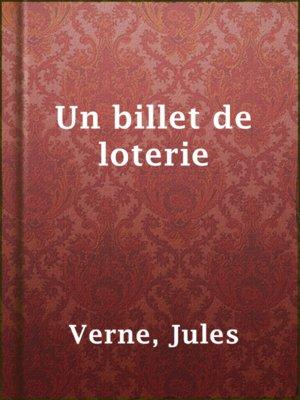 cover image of Un billet de loterie