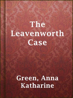cover image of The Leavenworth Case
