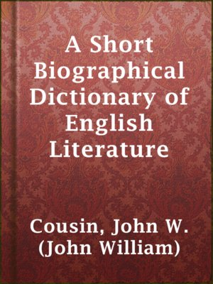 cover image of A Short Biographical Dictionary of English Literature