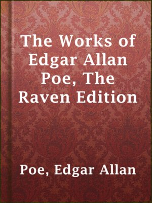 cover image of The Works of Edgar Allan Poe, The Raven Edition