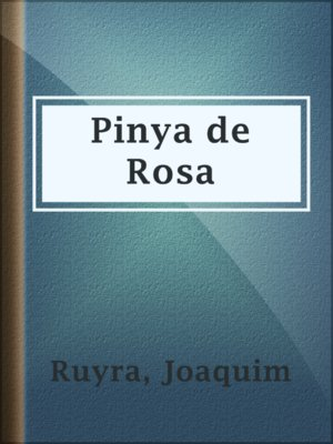 cover image of Pinya de Rosa
