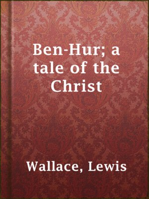 cover image of Ben-Hur; a tale of the Christ