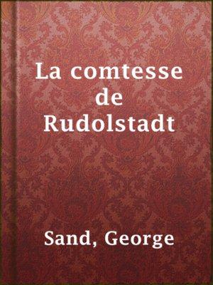 cover image of La comtesse de Rudolstadt