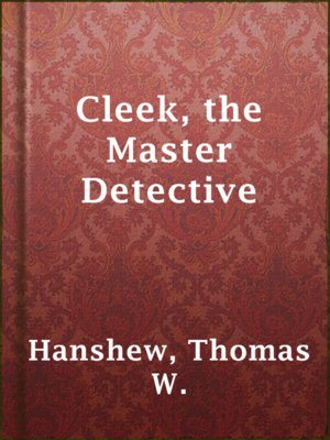 cover image of Cleek, the Master Detective