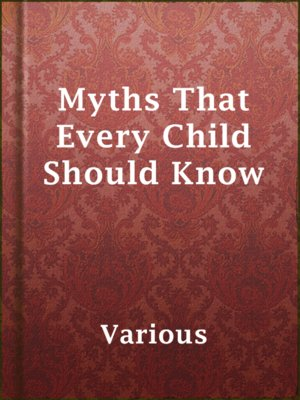 cover image of Myths That Every Child Should Know