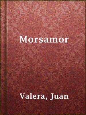 cover image of Morsamor