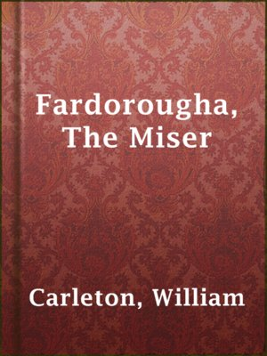 cover image of Fardorougha, The Miser