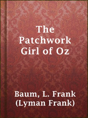 cover image of The Patchwork Girl of Oz