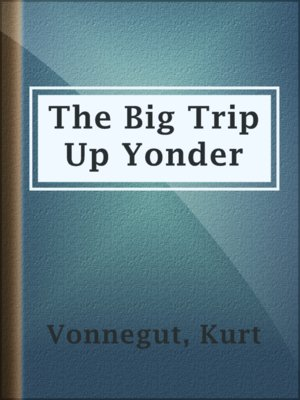 cover image of The Big Trip Up Yonder