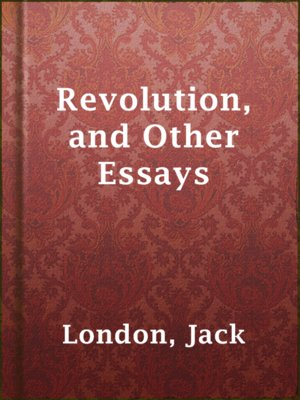 cover image of Revolution, and Other Essays