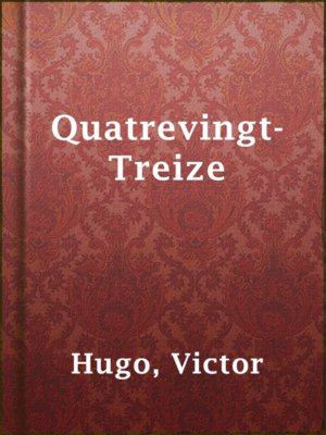 cover image of Quatrevingt-Treize