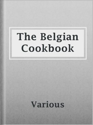 cover image of The Belgian Cookbook