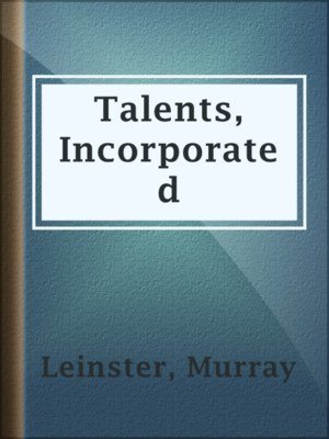cover image of Talents, Incorporated