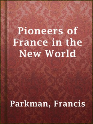 cover image of Pioneers of France in the New World