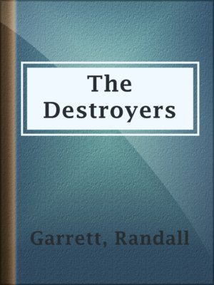 cover image of The Destroyers