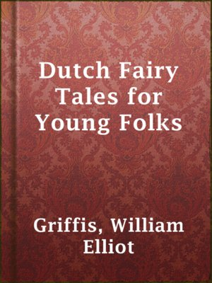 cover image of Dutch Fairy Tales for Young Folks