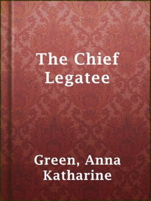 cover image of The Chief Legatee