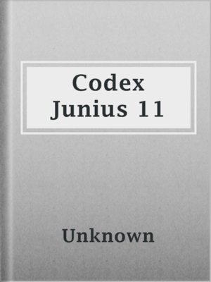 cover image of Codex Junius 11