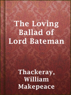 cover image of The Loving Ballad of Lord Bateman