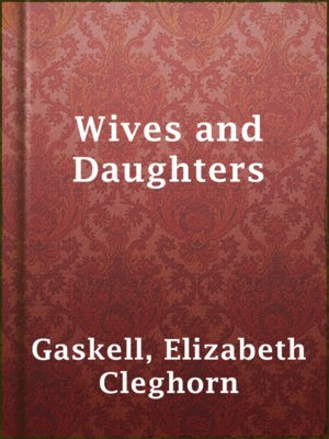 cover image of Wives and Daughters