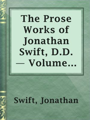 cover image of The Prose Works of Jonathan Swift, D.D. — Volume 04