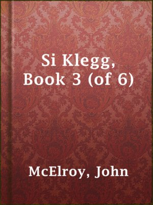 cover image of Si Klegg, Book 3 (of 6)