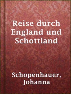 cover image of Reise durch England und Schottland